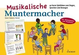 Abbildung von Paetzel / Tiedemann | Musikalische Muntermacher | 1. Auflage | 2020 | beck-shop.de