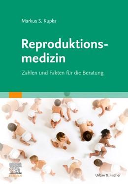 Abbildung von Kupka   Reproduktionsmedizin   1. Auflage   2021   beck-shop.de