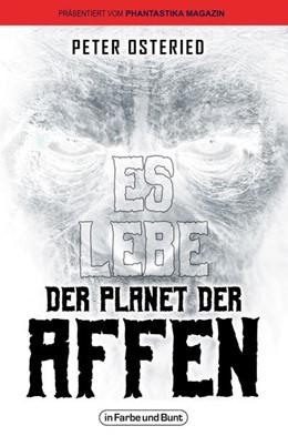 Abbildung von Osteried | Es lebe der Planet der Affen | 1. Auflage | 2021 | beck-shop.de