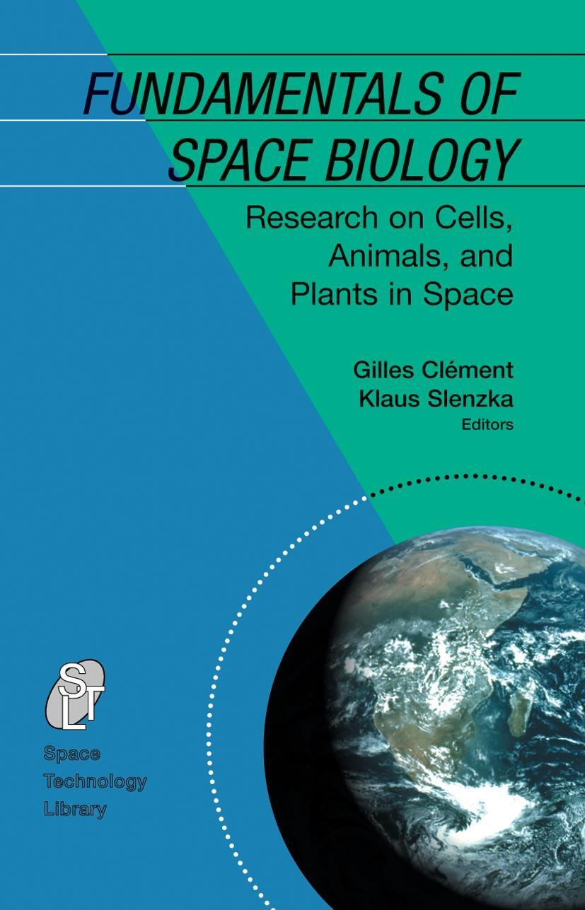 Abbildung von Clément / Slenzka | Fundamentals of Space Biology | 2006