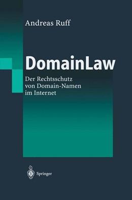 Abbildung von Ruff | DomainLaw | 1. Auflage 2002 | 2002 | Der Rechtsschutz von Domain-Na...