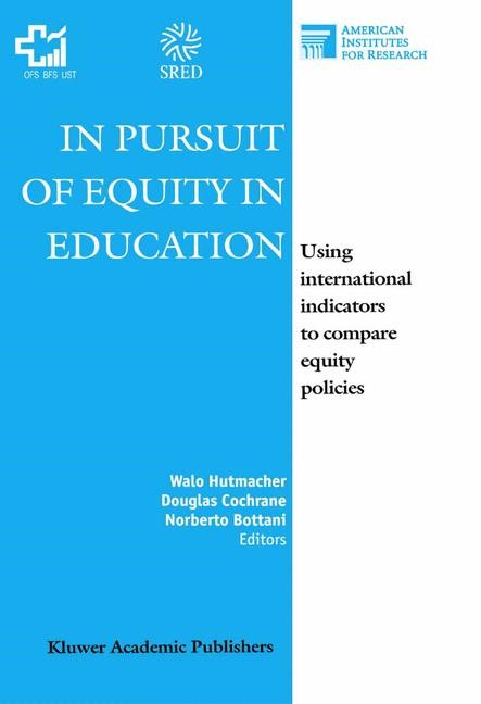 Abbildung von Hutmacher / Cochrane / Bottani | In Pursuit of Equity in Education | 2001
