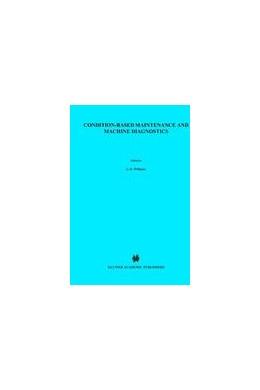 Abbildung von Williams / Davies / Drake | Condition-based Maintenance and Machine Diagnostics | 1994