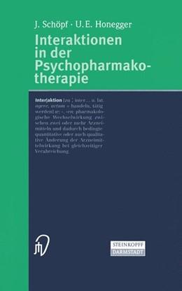 Abbildung von Schöpf / Honegger | Interaktionen in der Psychopharmakotherapie | 2000