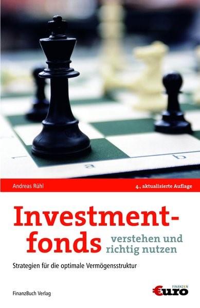 Abbildung von Rühl | Investmentfonds verstehen und richtig nutzen