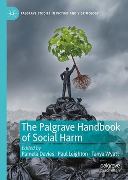 Abbildung von Davies / Leighton   The Palgrave Handbook of Social Harm   1. Auflage   2021   beck-shop.de