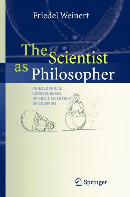 Abbildung von Weinert | The Scientist as Philosopher | 2004