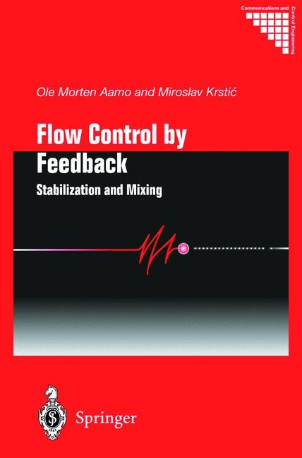 Flow Control by Feedback | Aamo / Krstic | 1st Edition., 2002 | Buch (Cover)