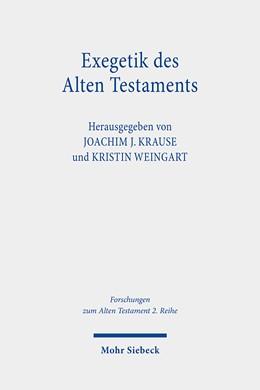 Abbildung von Krause / Weingart   Exegetik des Alten Testaments   1. Auflage   2021   beck-shop.de
