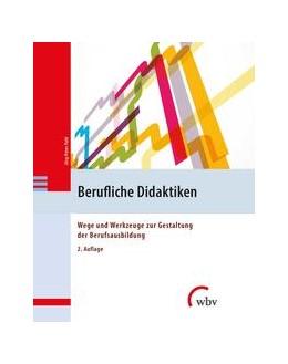 Abbildung von Pahl | Berufliche Didaktiken | 2. Auflage | 2021 | beck-shop.de