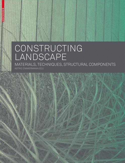 Abbildung von Zimmermann   Constructing Landscape   2009