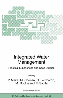 Abbildung von Meire / Coenen / Lombardo / Robba / Sacile | Integrated Water Management | 2007 | Practical Experiences and Case... | 80
