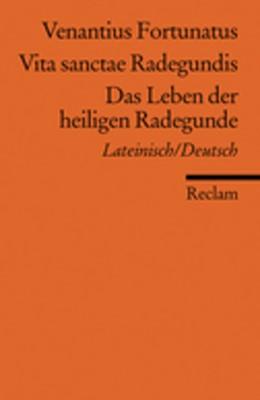 Abbildung von Venantius (Fortunatus) | Vita sanctae Radegundis /Das Leben der heiligen Radegunde | 2008 | Lat. /Dt. | 18559