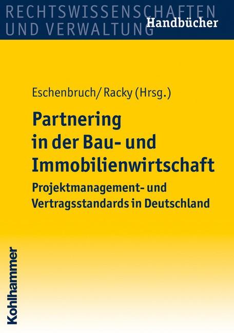 Abbildung von Eschenbruch / Racky | Partnering in der Bau- und Immobilienwirtschaft | 2008