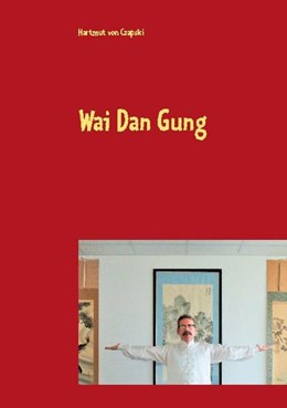 Abbildung von Czapski | Wai Dan Gung | 1. Auflage | 2021 | beck-shop.de