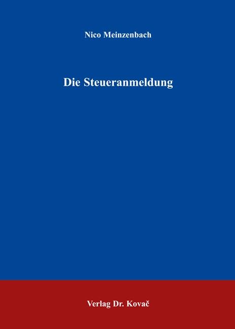 Abbildung von Meinzenbach | Die Steueranmeldung | 2006