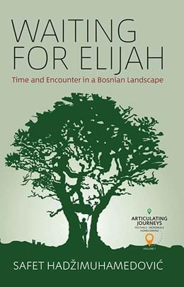 Abbildung von HadžiMuhamedovic | Waiting for Elijah | 1. Auflage | 2021 | 1 | beck-shop.de