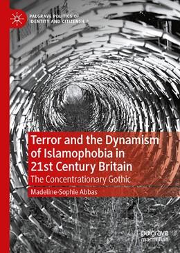 Abbildung von Abbas | Terror and the Dynamism of Islamophobia in 21st Century Britain | 1. Auflage | 2021 | beck-shop.de