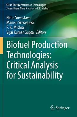 Abbildung von Srivastava / Mishra | Biofuel Production Technologies: Critical Analysis for Sustainability | 1. Auflage | 2021 | beck-shop.de