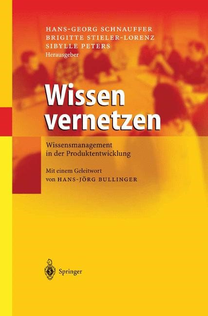 Abbildung von Schnauffer / Stieler-Lorenz / Peters | Wissen vernetzen | 2004