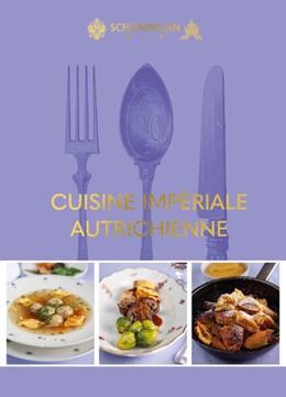 Abbildung von Krenn | Cuisine impériale autrichienne | 1. Auflage | 2021 | beck-shop.de