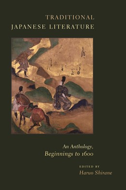 Abbildung von Shirane | Traditional Japanese Literature | 2008 | An Anthology, Beginnings to 16...