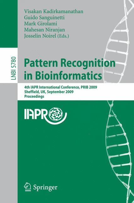 Abbildung von Kadirkamanathan / Sanguinetti / Girolami / Niranjan / Noirel | Pattern Recognition in Bioinformatics | 2009