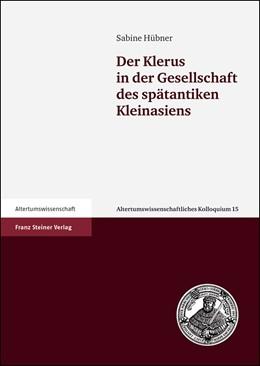 Abbildung von Hübner | Der Klerus in der Gesellschaft des spätantiken Kleinasiens | 2005 | 15