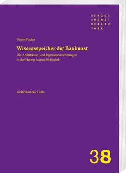 Abbildung von Paulus | Die Architektur- und Ingenieurszeichnungsbestände in der Herzog August Bibliothek | 1. Auflage | 2021 | beck-shop.de