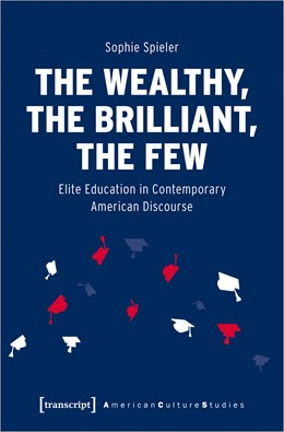 Abbildung von Spieler | The Wealthy, the Brilliant, the Few | 1. Auflage | 2021 | beck-shop.de
