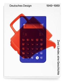 Abbildung von Kries / Geisler | Deutsches Design 1949-1989 | 1. Auflage | 2021 | beck-shop.de