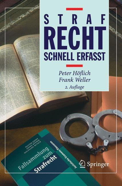 Abbildung von Höflich / Weller | Strafrecht - Schnell erfasst | 2., vollst. überarb. Aufl. | 2005