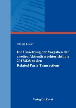 Abbildung von Lucks | Die Umsetzung der Vorgaben der zweiten Aktionärsrechterichtlinie 2017/828 zu den Related Party Transactions | 1. Auflage | 2021 | 246 | beck-shop.de