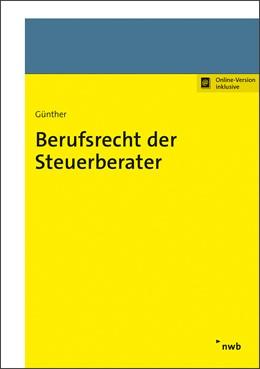 Abbildung von Günther | Berufsrecht der Steuerberater | 1. Auflage | 2021 | beck-shop.de