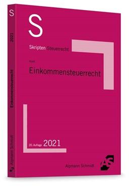 Abbildung von Kreft | Skript Einkommensteuerrecht | 20. Auflage | 2021 | beck-shop.de