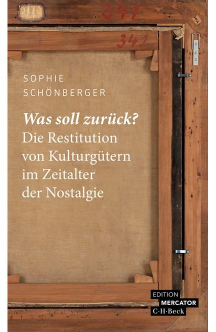Cover: Sophie-Charlotte Schönberger, Was soll zurück?