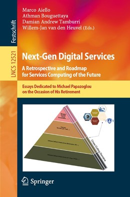Abbildung von Aiello / Bouguettaya | Next-Gen Digital Services. A Retrospective and Roadmap for Service Computing of the Future | 1. Auflage | 2021 | beck-shop.de