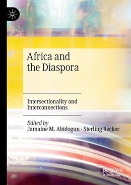 Abbildung von Abidogun / Recker | Africa and the Diaspora | 1. Auflage | 2021 | beck-shop.de