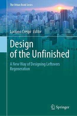 Abbildung von Crespi | Design of the Unfinished | 1. Auflage | 2021 | beck-shop.de
