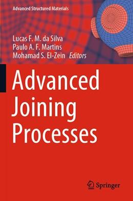 Abbildung von da Silva / Martins   Advanced Joining Processes   1. Auflage   2021   125   beck-shop.de