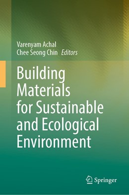 Abbildung von Achal / Chin   Building Materials for Sustainable and Ecological Environment   1. Auflage   2021   beck-shop.de