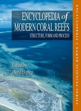 Abbildung von Hopley | Encyclopedia of Modern Coral Reefs | 2011 | Structure, Form and Process