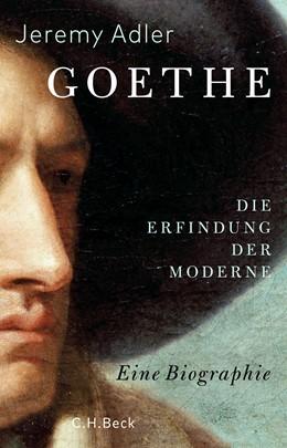 Abbildung von Adler, Jeremy   Goethe     2021   beck-shop.de