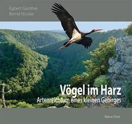 Abbildung von Günther / Nicolai | Vögel im Harz | 2. Auflage | 2021 | beck-shop.de