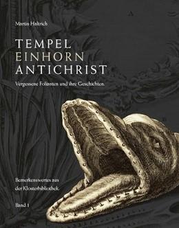 Abbildung von Haltrich | Tempel, Einhorn, Antichrist | 1. Auflage | 2021 | beck-shop.de
