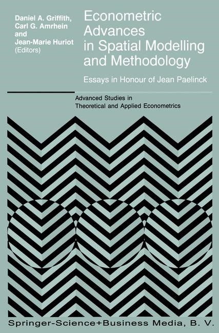 Abbildung von Griffith / Amrhein / Huriót   Econometric Advances in Spatial Modelling and Methodology   1998
