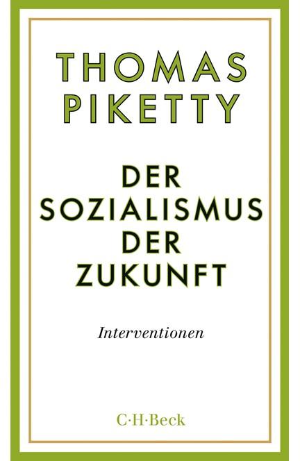 Cover: Thomas Piketty, Der Sozialismus der Zukunft