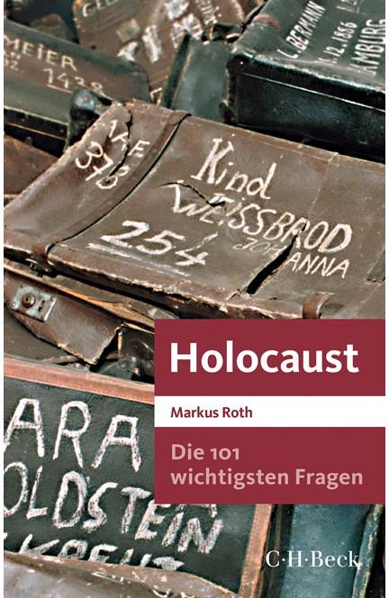 Cover: Markus Roth, Die 101 wichtigsten Fragen - Holocaust