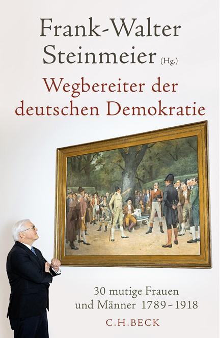 Cover: Frank-Walter Steinmeier, Wegbereiter der deutschen Demokratie