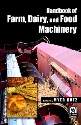 Abbildung von Handbook of Farm Dairy and Food Machinery | 2007 | Edited by Myer Kutz